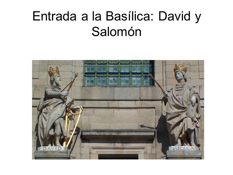 Entrada a la Basílica: David y Salomón