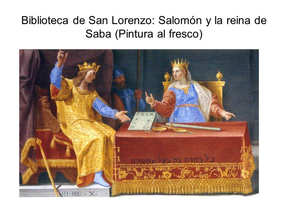 Biblioteca de San Lorenzo: Salomón y la reina de Saba (Pintura al fresco)