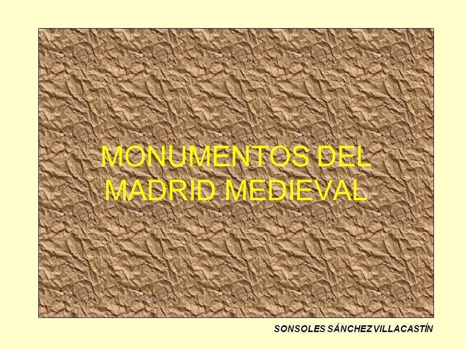 MONUMENTOS DEL MADRID MEDIEVAL SONSOLES SÁNCHEZ VILLACASTÍN