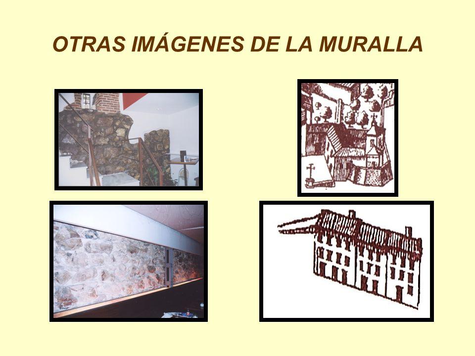 OTRAS IMÁGENES DE LA MURALLA