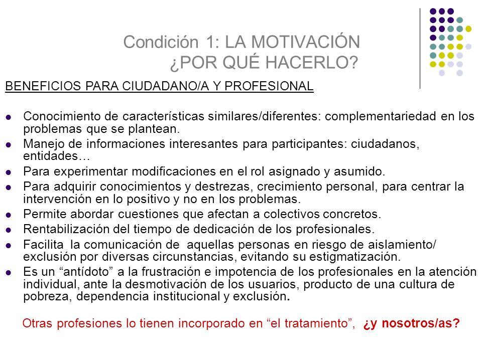 CONCLUSIONES (2) : LO CUALITATIVO Este modelo permite: 1.
