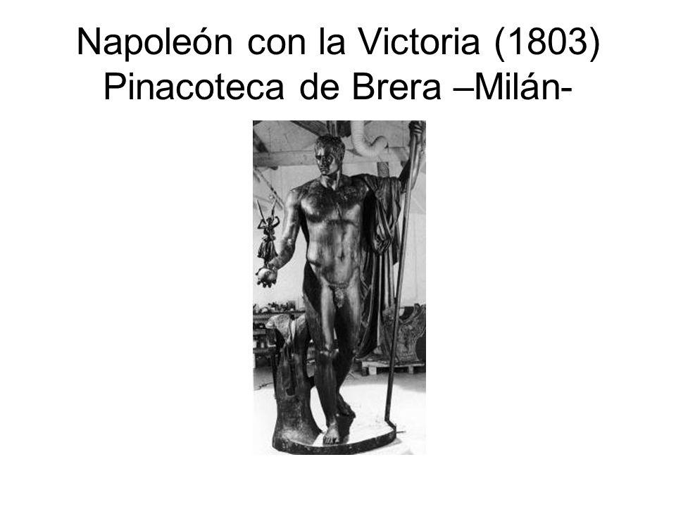 Napoleón con la Victoria (1803) Pinacoteca de Brera –Milán-