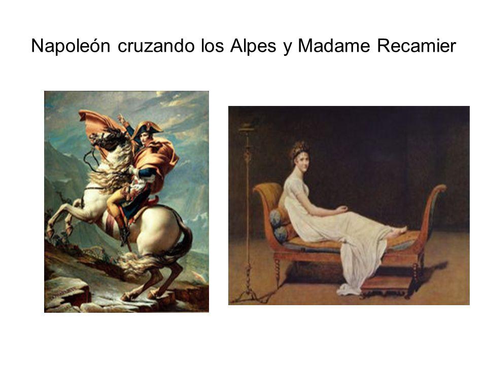 Napoleón cruzando los Alpes y Madame Recamier