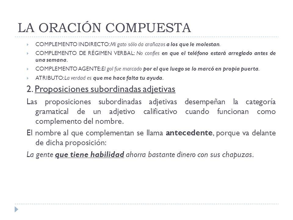 LA ORACIÓN COMPUESTA 3.