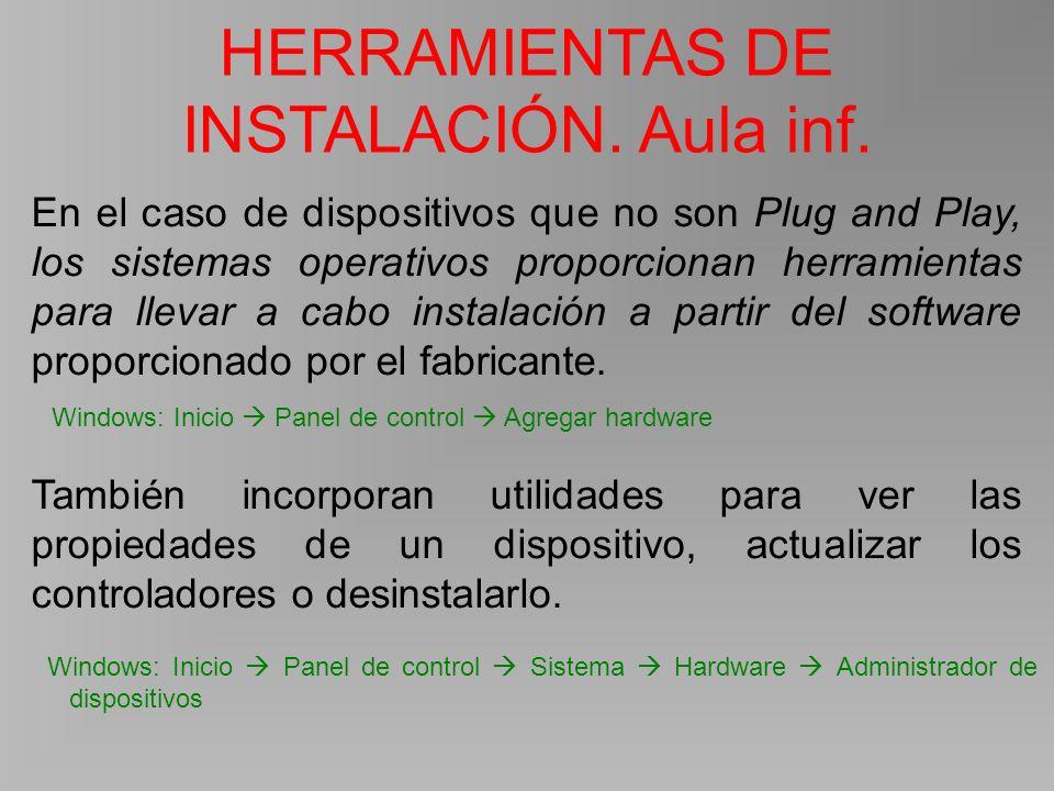 HERRAMIENTAS DE INSTALACIÓN. Aula inf.