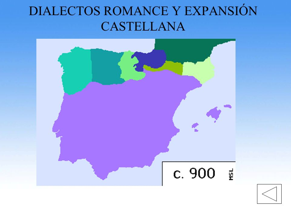 DIALECTOS ROMANCE Y EXPANSIÓN CASTELLANA