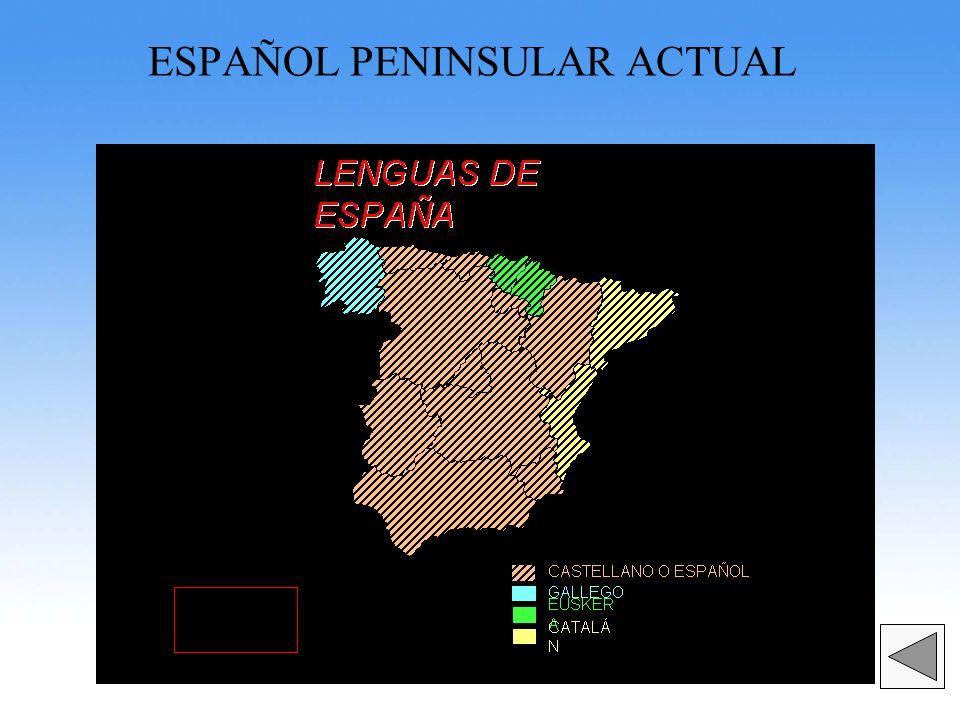ESPAÑOL PENINSULAR ACTUAL