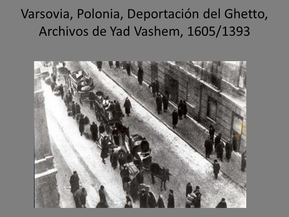 Varsovia, Polonia, Deportación del Ghetto, Archivos de Yad Vashem, 1605/1393