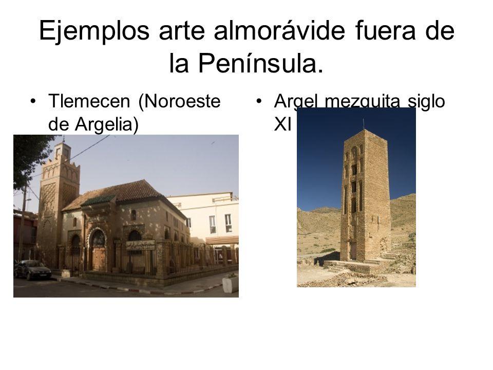 Ejemplos arte almorávide fuera de la Península. Tlemecen (Noroeste de Argelia) Argel mezquita siglo XI