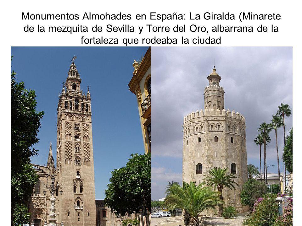 Monumentos Almohades en España: La Giralda (Minarete de la mezquita de Sevilla y Torre del Oro, albarrana de la fortaleza que rodeaba la ciudad