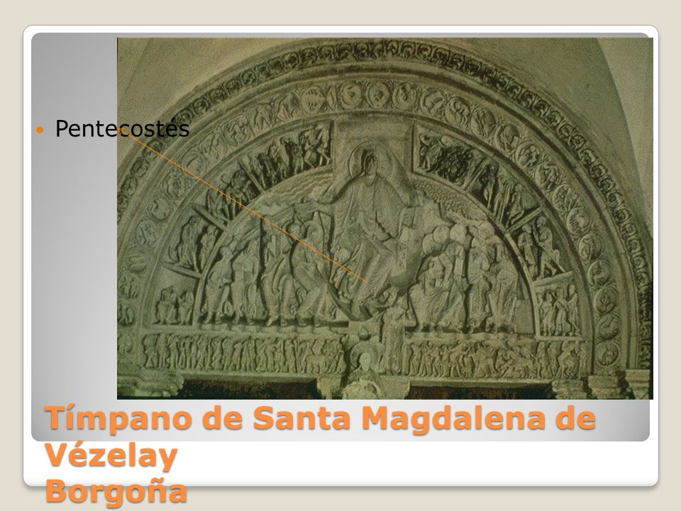 Tímpano de Santa Magdalena de Vézelay Borgoña Pentecostés