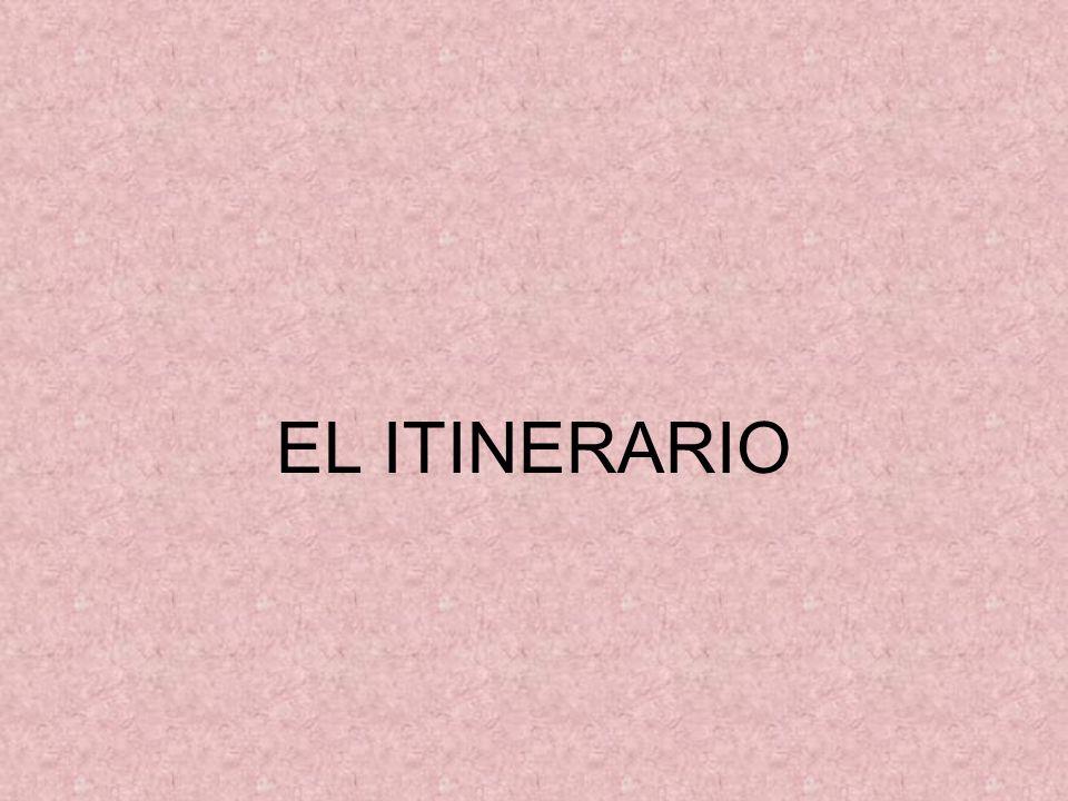 EL ITINERARIO
