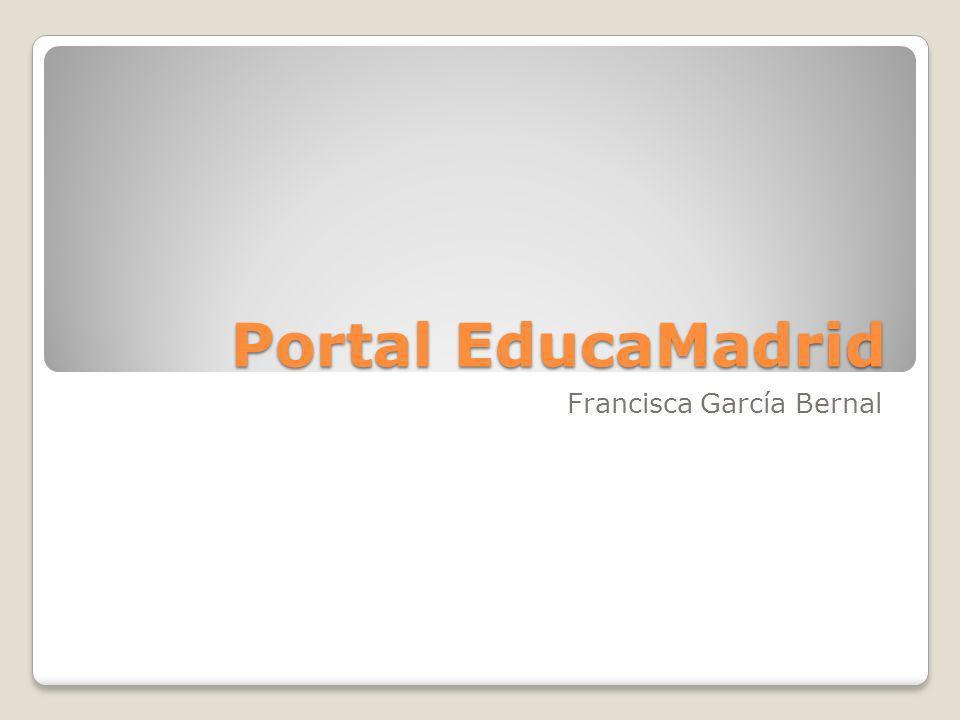 Portal EducaMadrid Francisca García Bernal