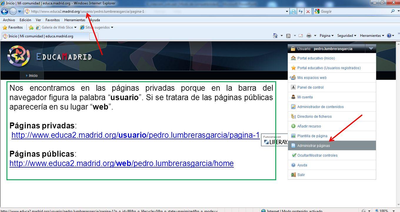 Nos encontramos en las páginas privadas porque en la barra del navegador figura la palabra usuario.