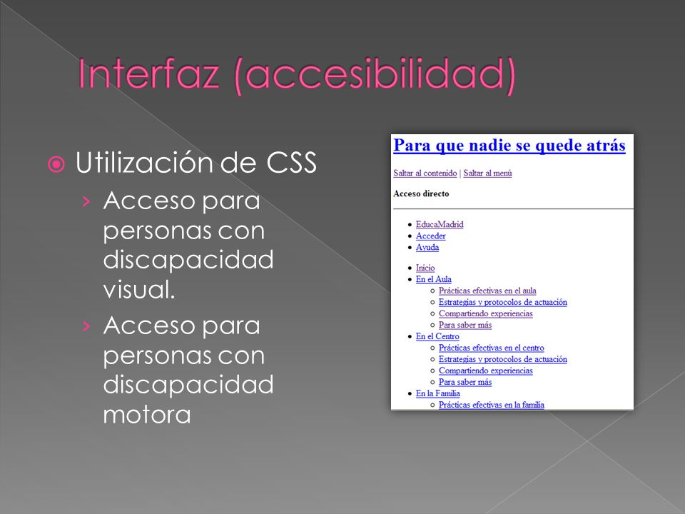 Utilización de CSS Acceso para personas con discapacidad visual.