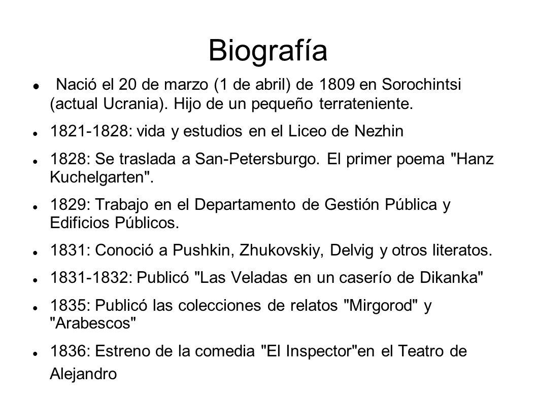 Biografía Nació el 20 de marzo (1 de abril) de 1809 en Sorochintsi (actual Ucrania).