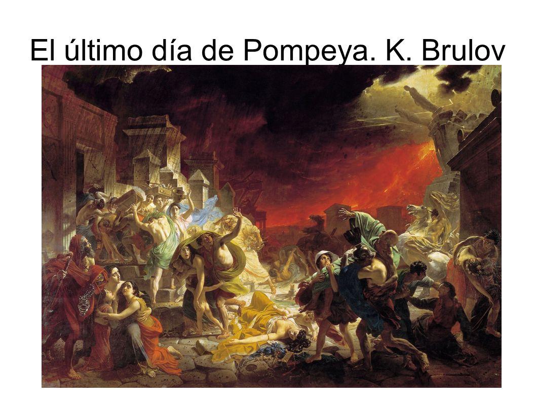 El último día de Pompeya. K. Brulov