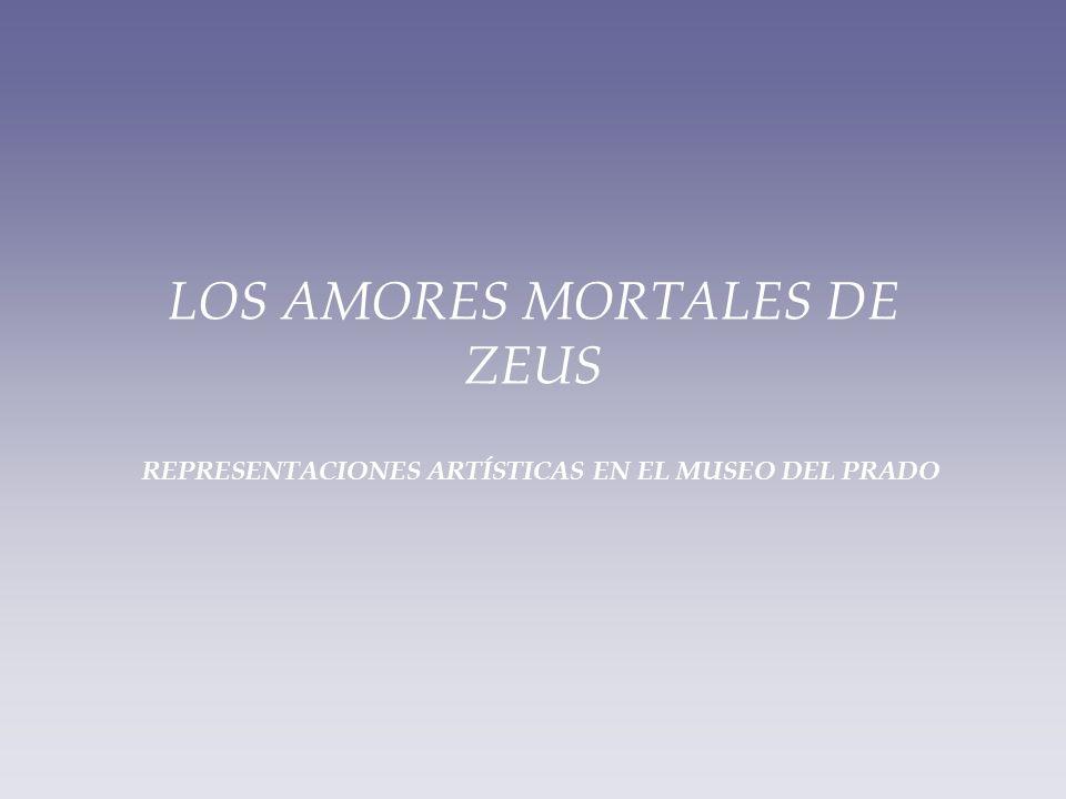 LOS AMORES MORTALES DE ZEUS REPRESENTACIONES ARTÍSTICAS EN EL MUSEO DEL PRADO