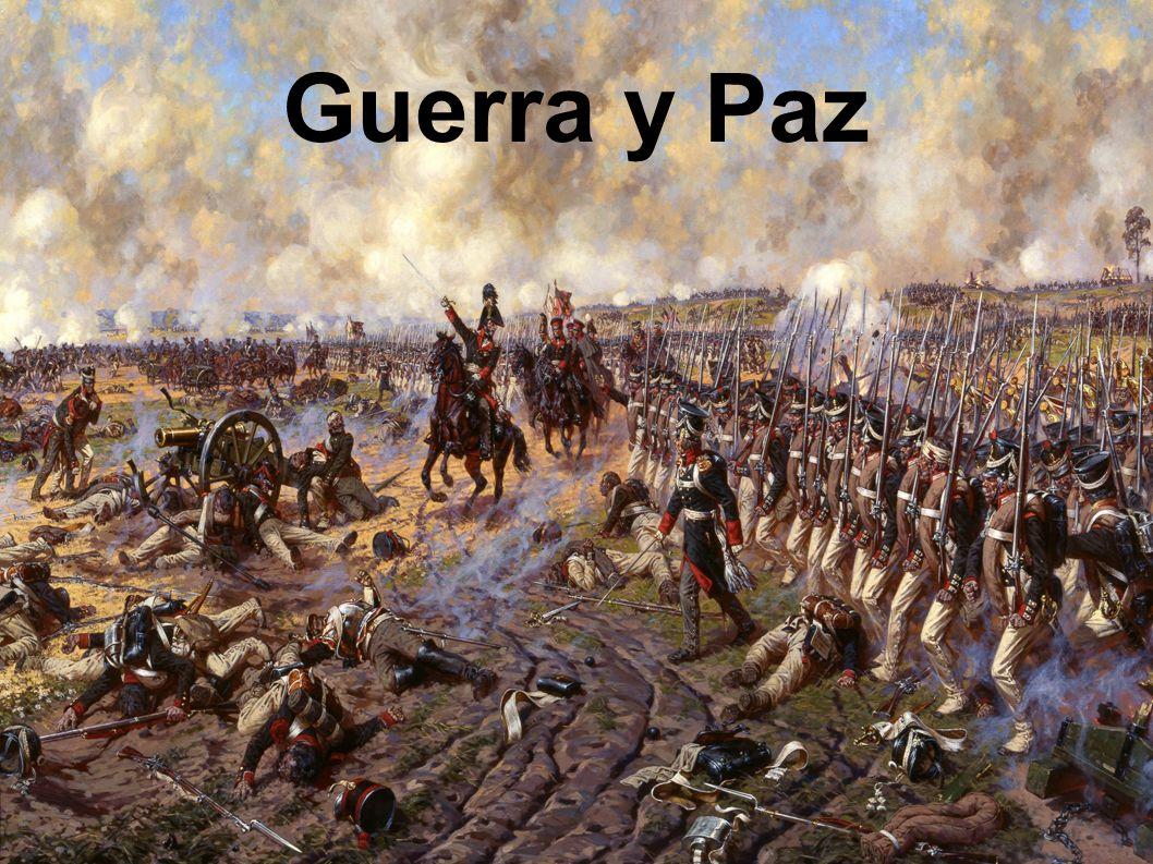 Guerra y Paz como la novela histórica, psicológica y filosófica.