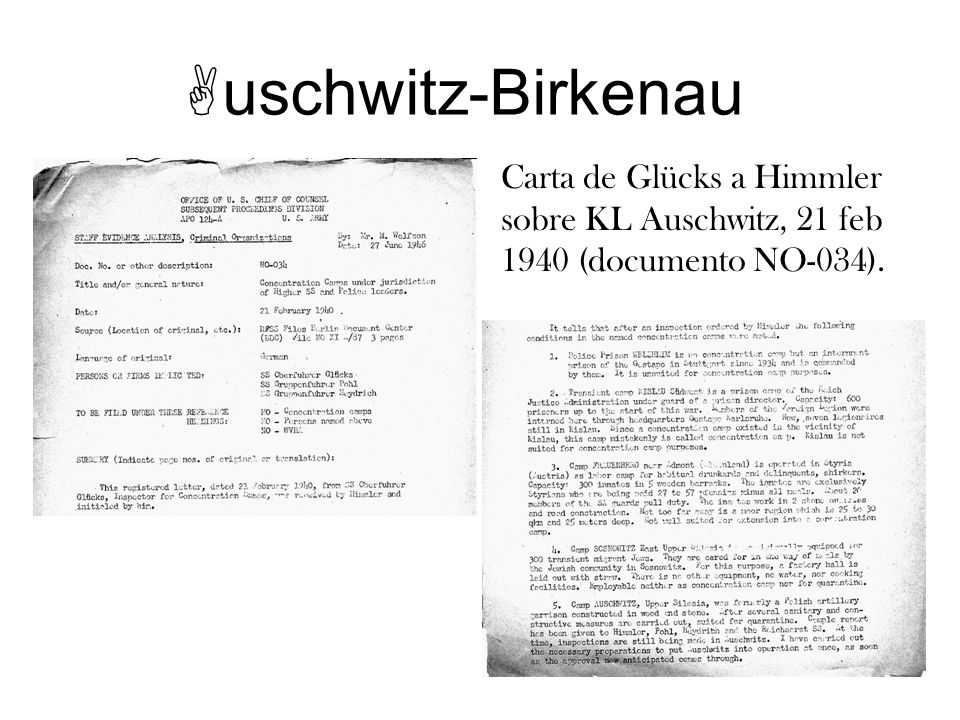 Carta de Glücks a Himmler sobre KL Auschwitz, 21 feb 1940 (documento NO-034).