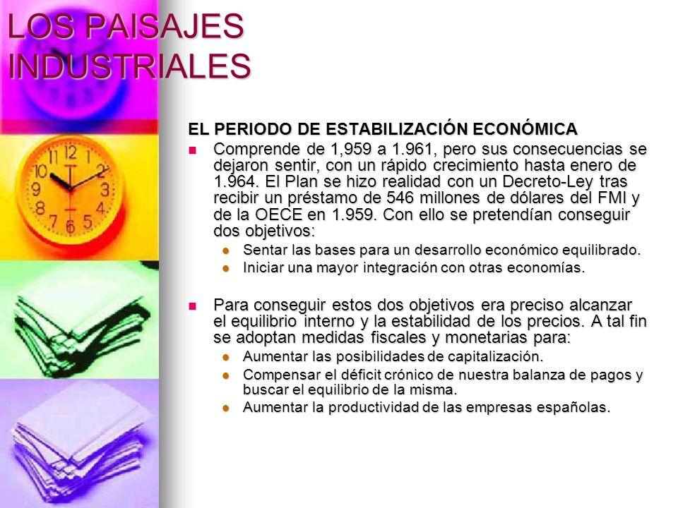 LOS PAISAJES INDUSTRIALES 1.