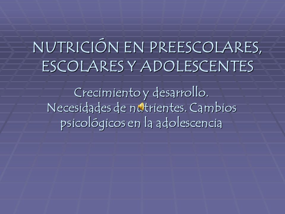 RECOMENDACIONES DIETÉTICAS DEL NIÑO PREESCOLAR