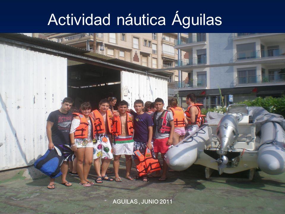 AGUILAS, JUNIO 2011 Actividad náutica Águilas