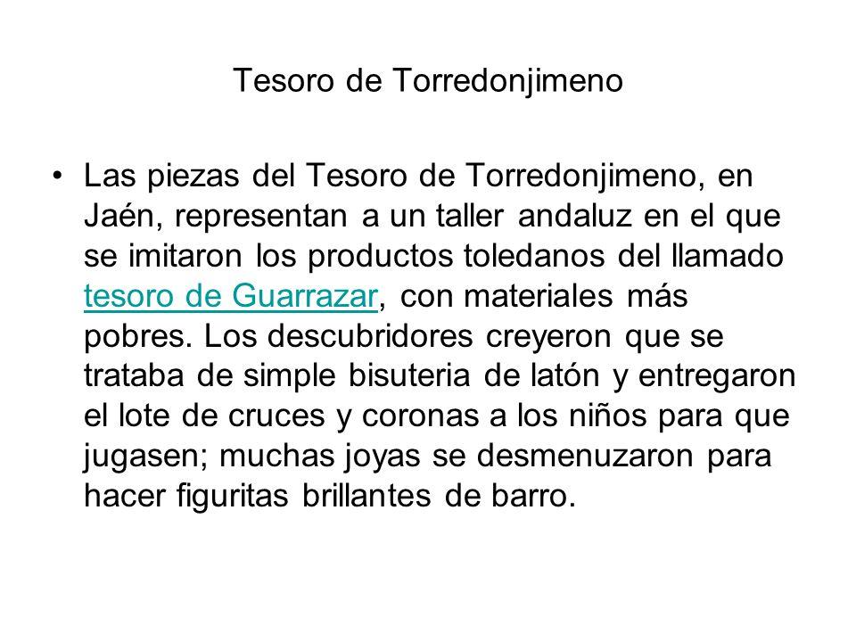 Las piezas del Tesoro de Torredonjimeno, en Jaén, representan a un taller andaluz en el que se imitaron los productos toledanos del llamado tesoro de