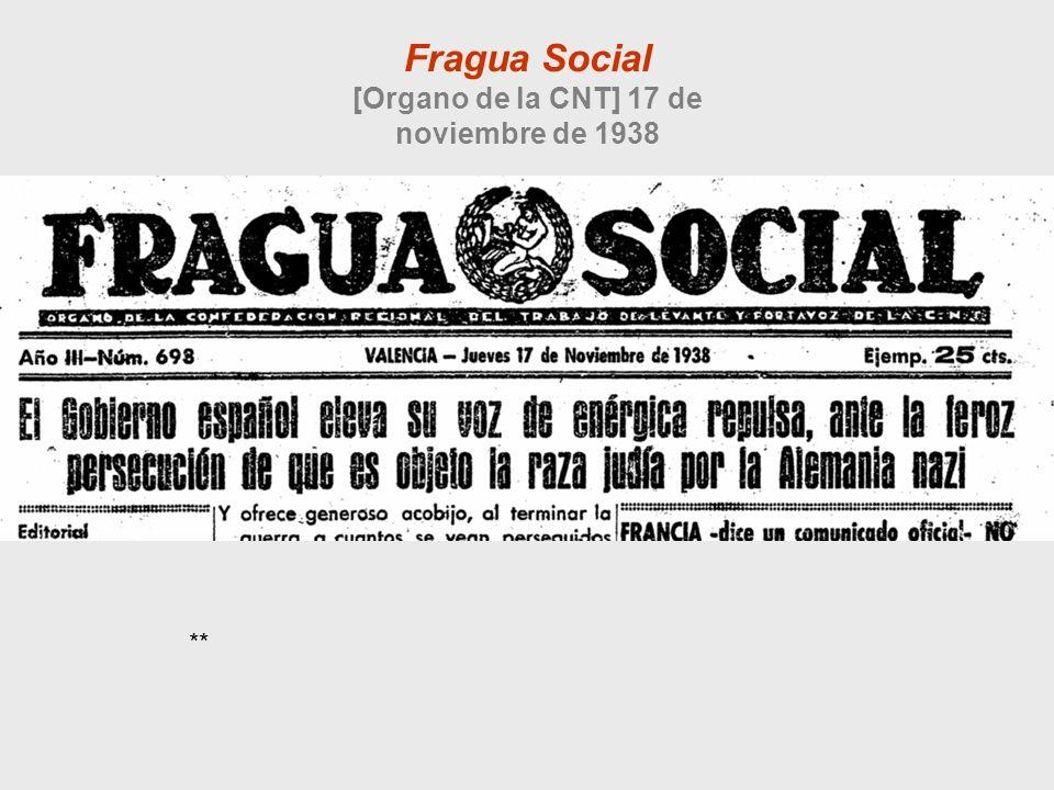 Fragua Social [Organo de la CNT] 17 de noviembre de 1938 **