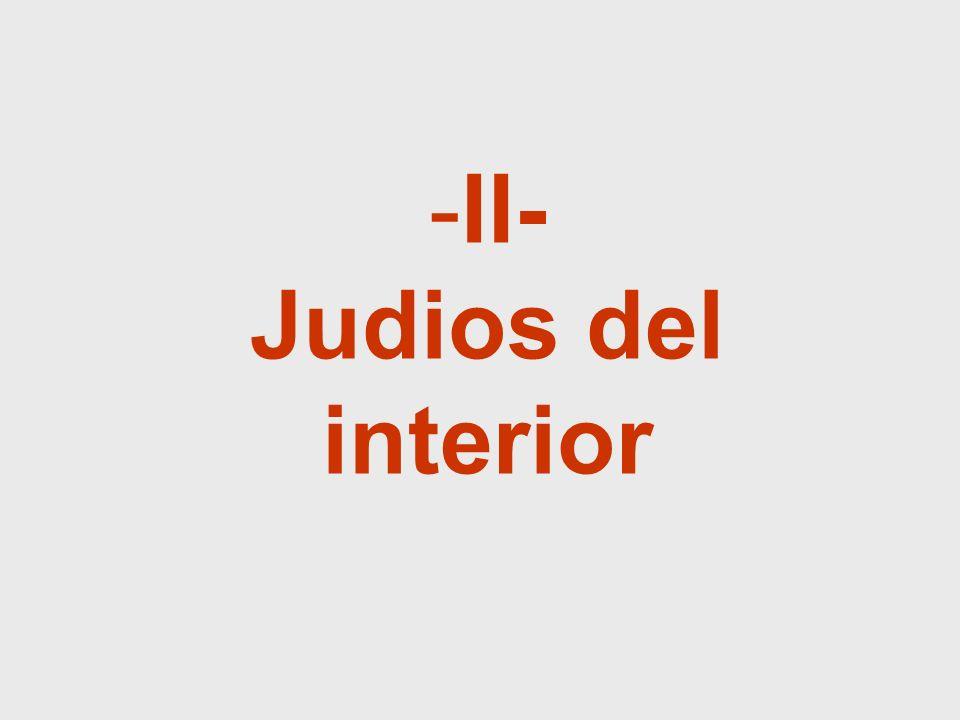 -II- Judios del interior
