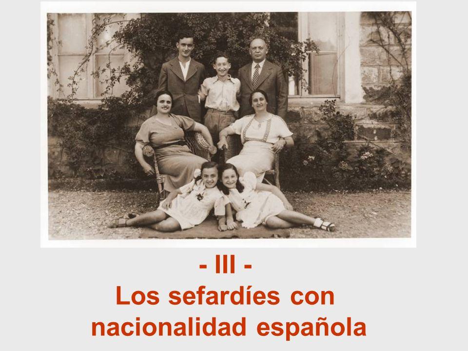 - III - Los sefardíes con nacionalidad española