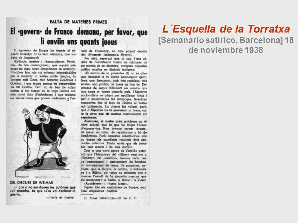 L´Esquella de la Torratxa [Semanario satírico, Barcelona] 18 de noviembre 1938