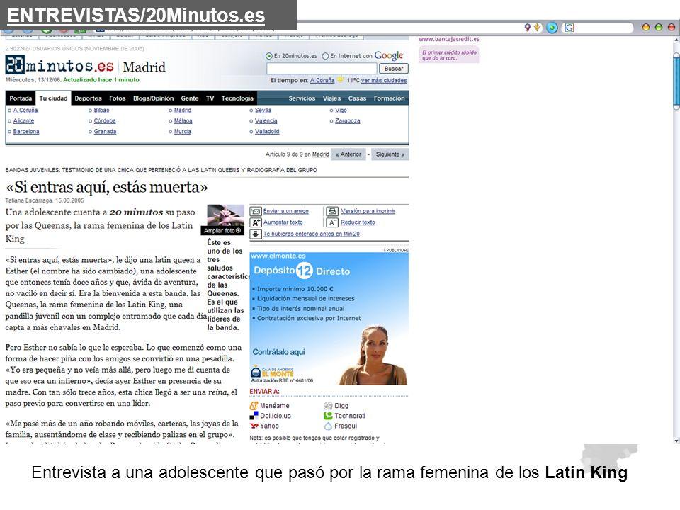 Entrevista a una adolescente que pasó por la rama femenina de los Latin King ENTREVISTAS/20Minutos.es