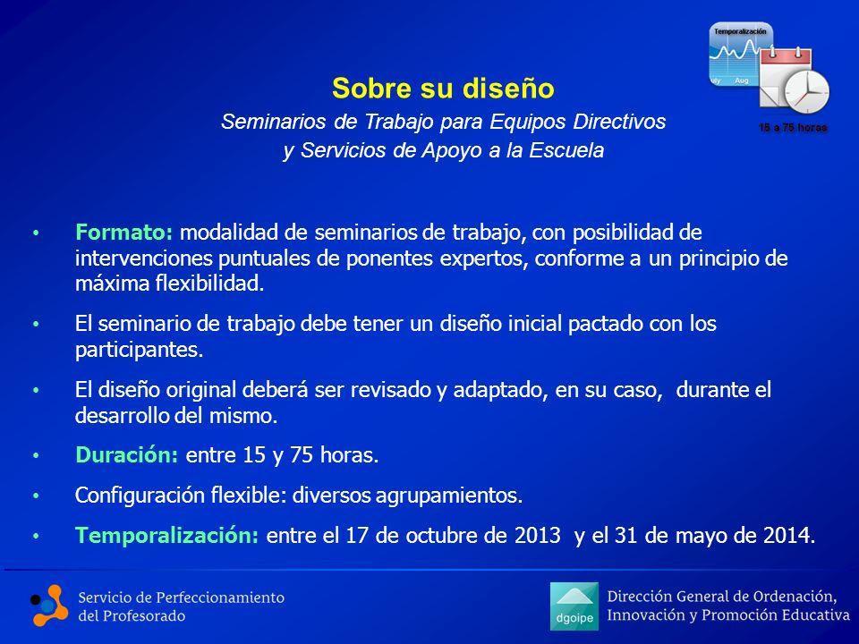 Formato: modalidad de seminarios de trabajo, con posibilidad de intervenciones puntuales de ponentes expertos, conforme a un principio de máxima flexi