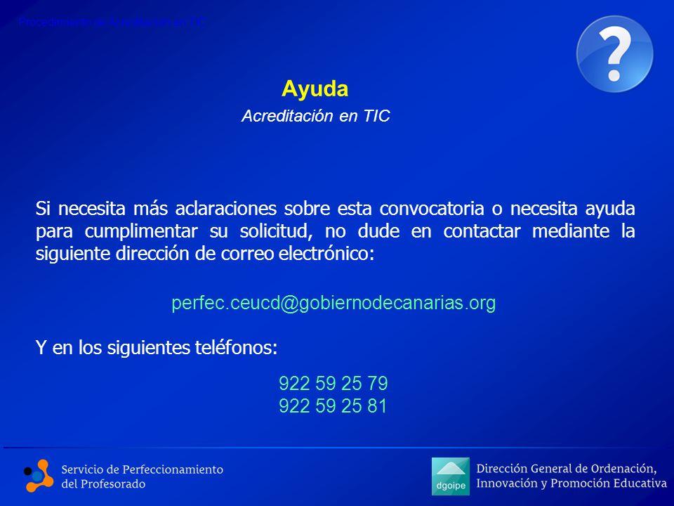 Ayuda Si necesita más aclaraciones sobre esta convocatoria o necesita ayuda para cumplimentar su solicitud, no dude en contactar mediante la siguiente