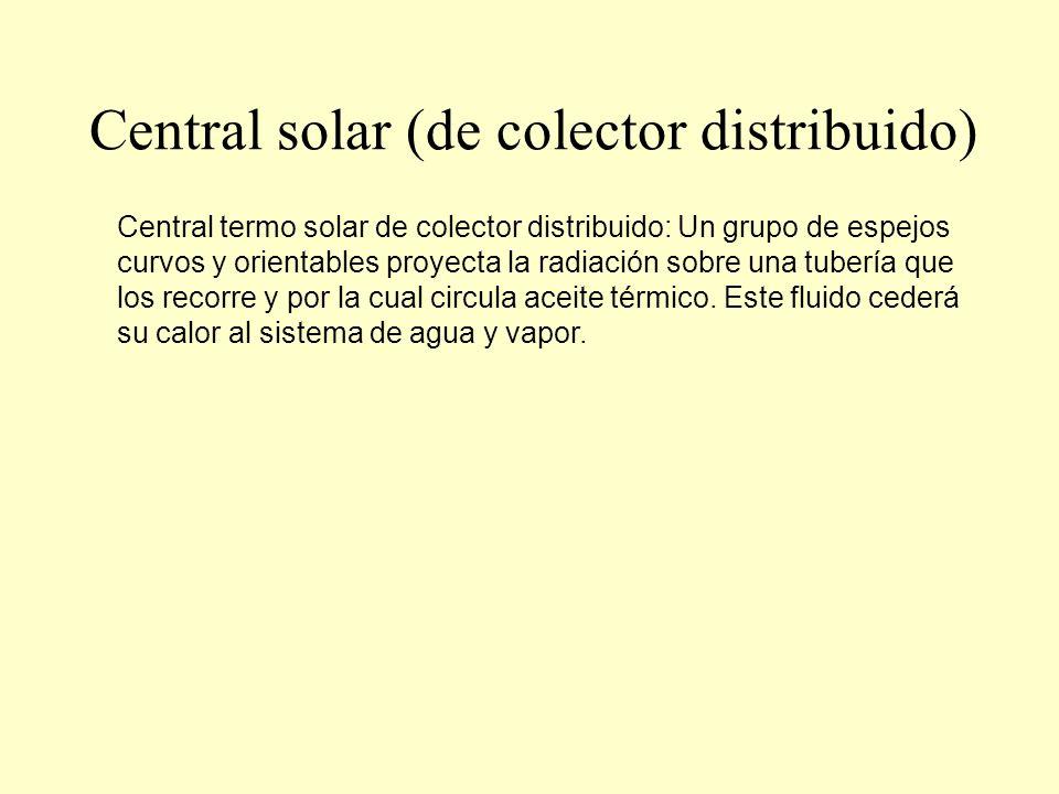 Central solar fotovoltaica Las centrales fotovoltaicas: La energía solar puede convertirse directamente en energía eléctrica mediante la utilización de células solares o fotovoltaicas.