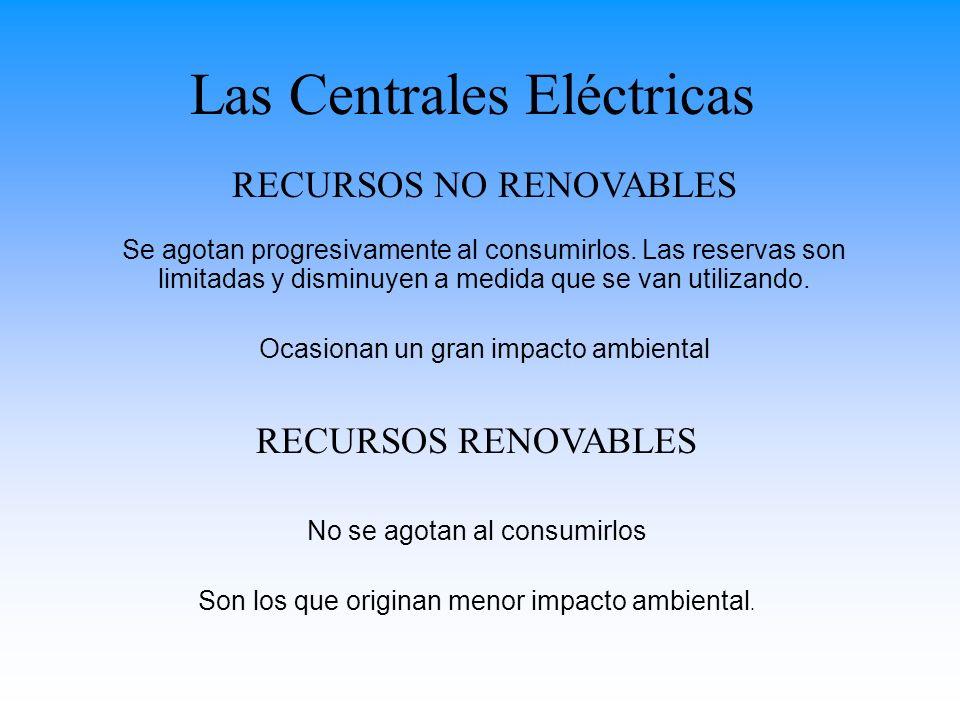 Recursos no renovables Se denominan así aquellas fuentes de energía que se han formado a lo largo de épocas geológicas pasadas y como consecuencia de condiciones geológicas determinadas.