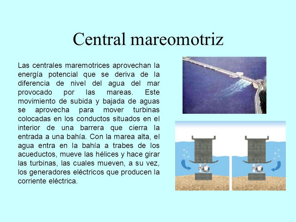 Centrales de las olas Centrales de las olas: Uno de los sistemas consiste en situar sobre una central flotante varios grupos de turbinas.