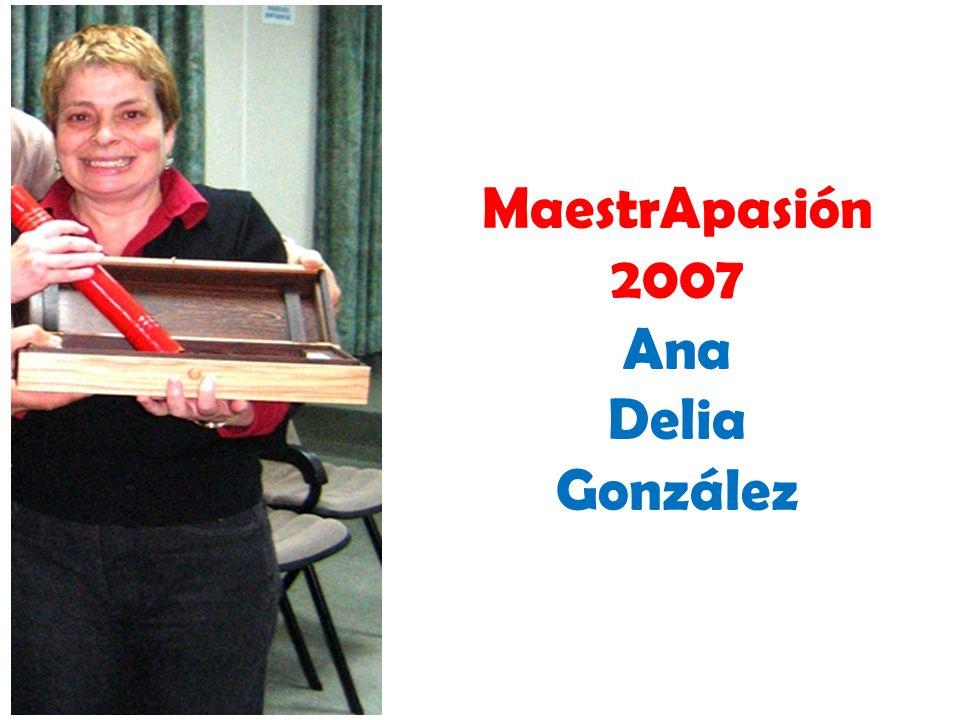 MaestrApasión 2007 Ana Delia González