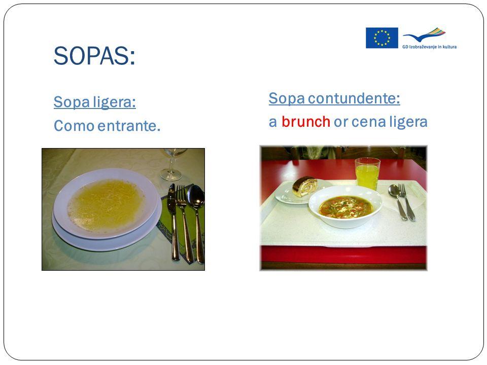 SOPAS: 5 categorías de sopa 1 sopa ligera 2 sopa contundentes 3 sopa fría 4 sopa de sobre 5 sopa tradicional