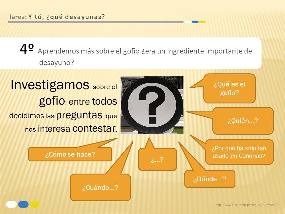 http://www.flickr.com/photos/donsolo/2462966749/ Tarea: Y tú, ¿qué desayunas.