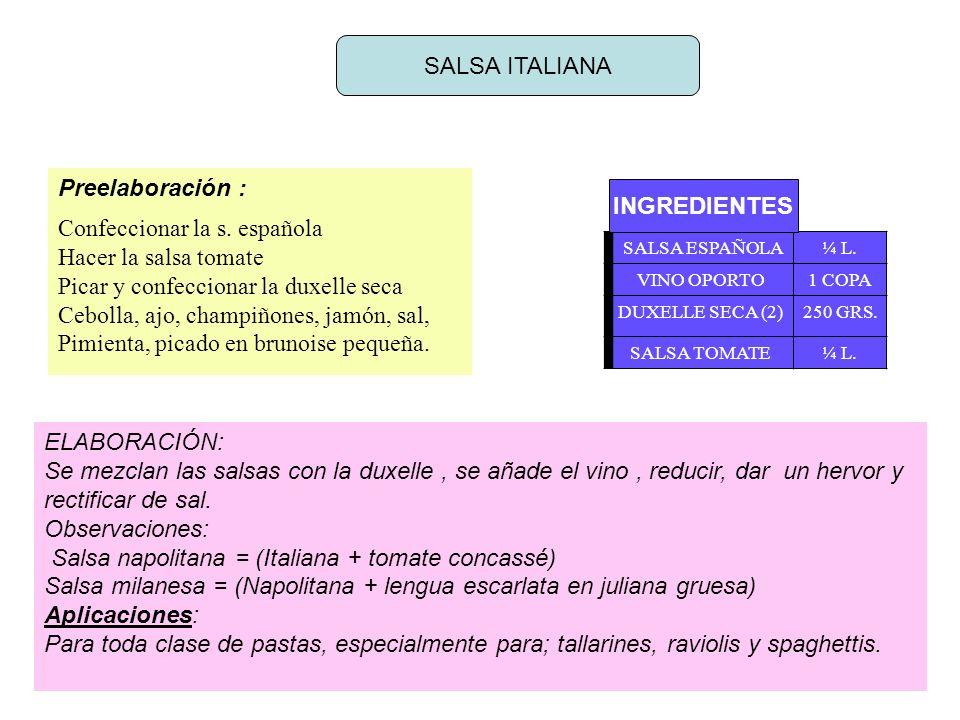 SALSA ITALIANA Preelaboración : Confeccionar la s.