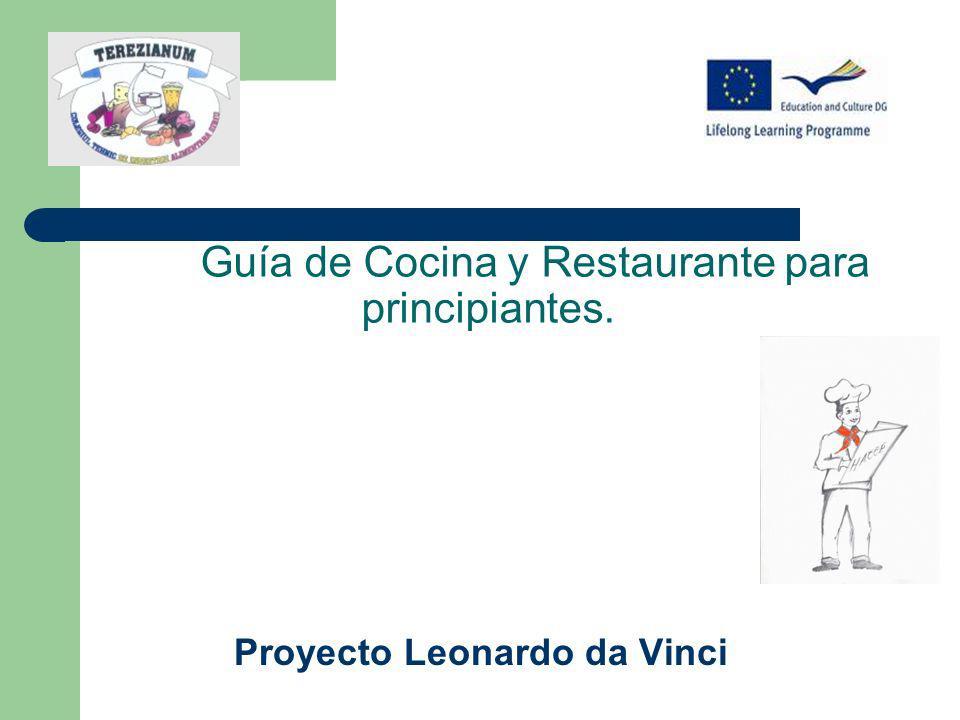 Guía de Cocina y Restaurante para principiantes. Proyecto Leonardo da Vinci
