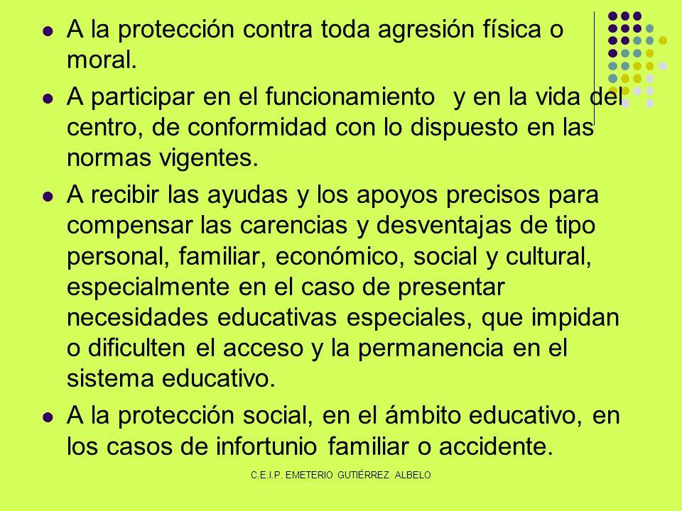 A la protección contra toda agresión física o moral.