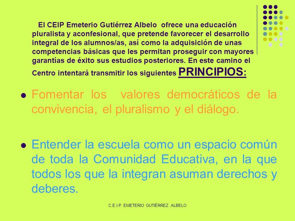 El CEIP Emeterio Gutiérrez Albelo ofrece una educación pluralista y aconfesional, que pretende favorecer el desarrollo integral de los alumnos/as, así como la adquisición de unas competencias básicas que les permitan proseguir con mayores garantías de éxito sus estudios posteriores.