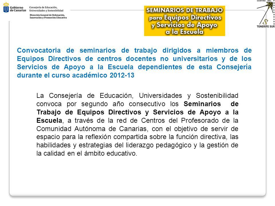 Convocatoria de seminarios de trabajo dirigidos a miembros de Equipos Directivos de centros docentes no universitarios y de los Servicios de Apoyo a l