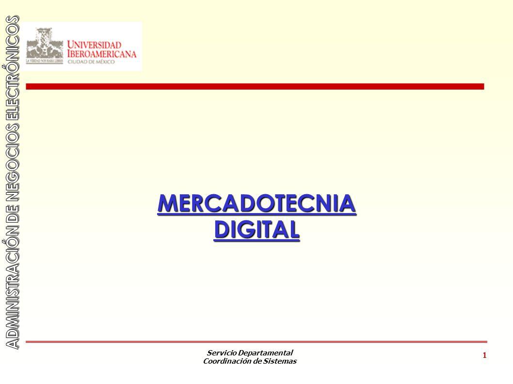 Servicio Departamental Coordinación de Sistemas 1 MERCADOTECNIADIGITAL