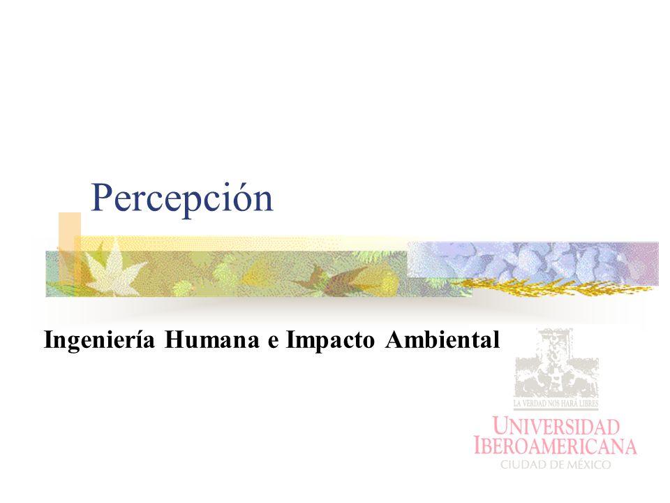 Percepción Ingeniería Humana e Impacto Ambiental