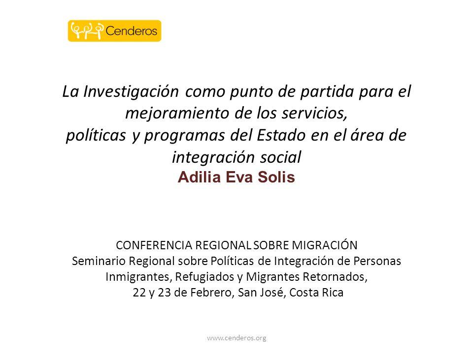 La Investigación como punto de partida para el mejoramiento de los servicios, políticas y programas del Estado en el área de integración social Adilia