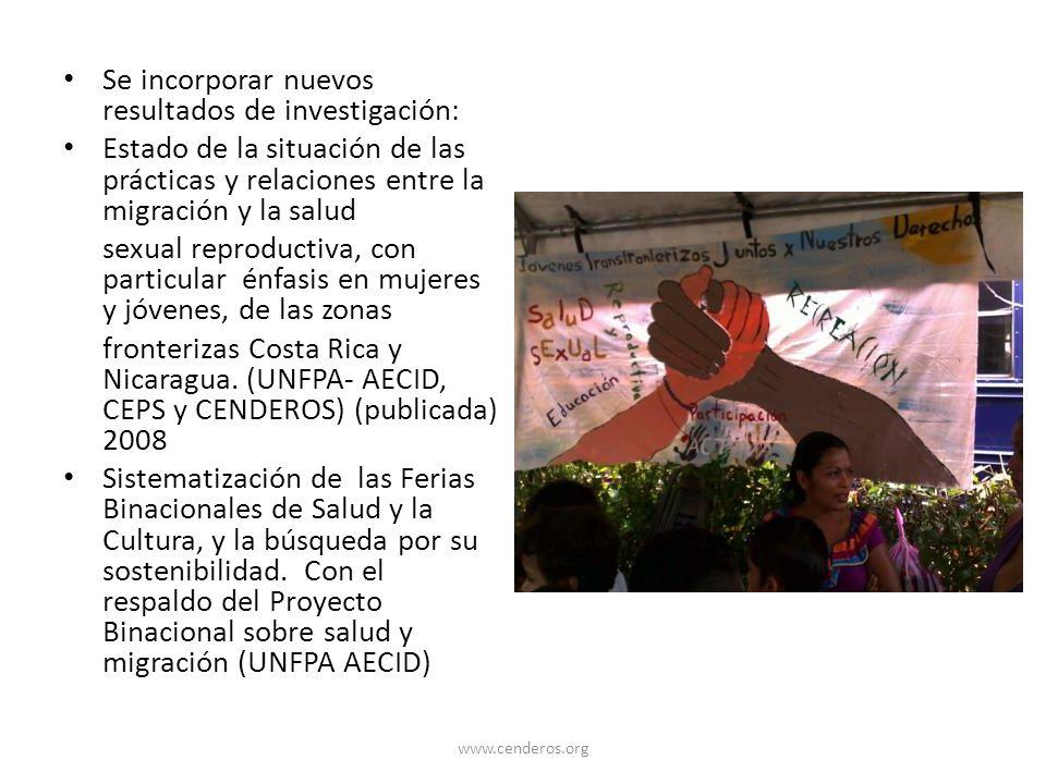 Se incorporar nuevos resultados de investigación: Estado de la situación de las prácticas y relaciones entre la migración y la salud sexual reproducti